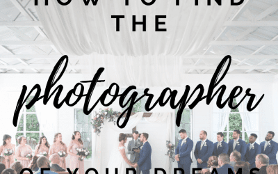 How To Find The Photographer Of Your Dreams