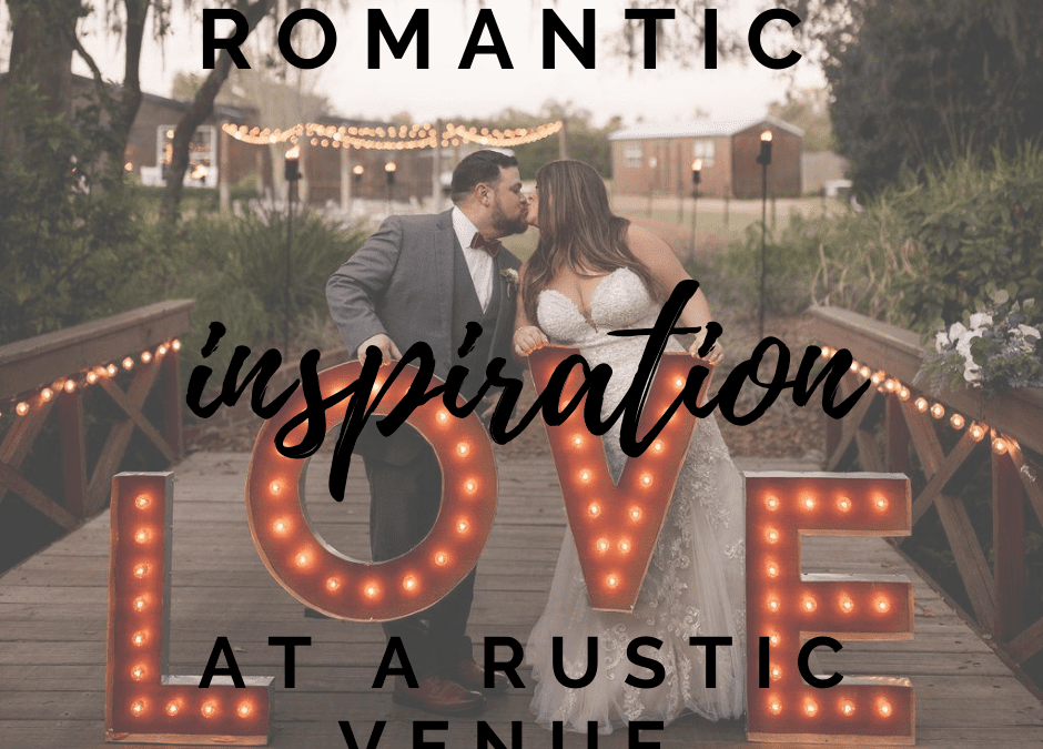 Romantic Inspiration At A Rustic Wedding Venue